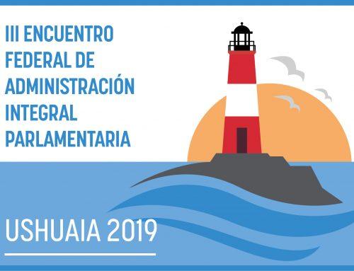 """Comienza en Ushuaia el """"Tercer encuentro federal de administración integral"""""""