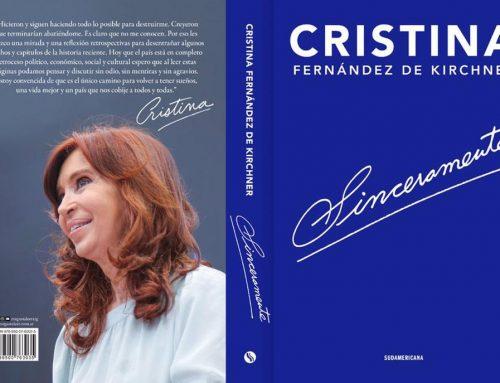«Sinceramente» de CFK: «creo firmemente que hay que volver a ordenar la Argentina»